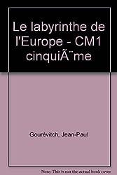 Le labyrinthe de l'Europe - CM1 cinquième