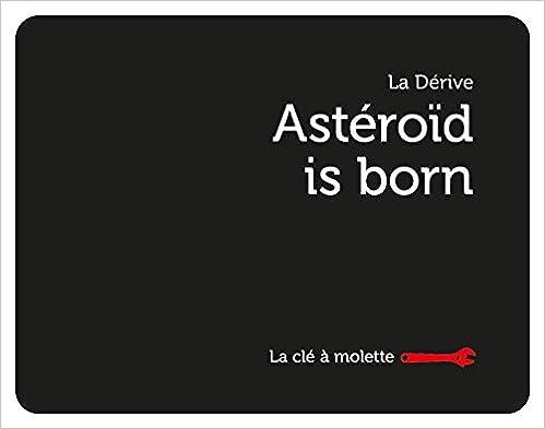 Lire Asteroid is born epub pdf