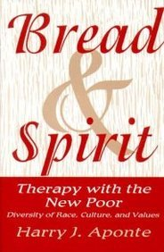 Bread & Spirit: Therapy With the New Poor : Diversity of Race, Culture, and Values