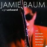 Sight Unheard by Jamie Baum (2001-10-30)