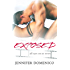 Exposed (All Eyes On Us Book 1)