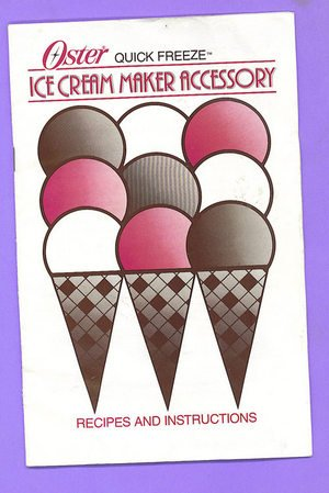 Oster Ice Cream Maker Accessory Recipes & Instructions Booklet
