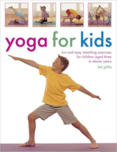 Yoga for Kids: Amazon.es: Bel Gibbs: Libros en idiomas ...