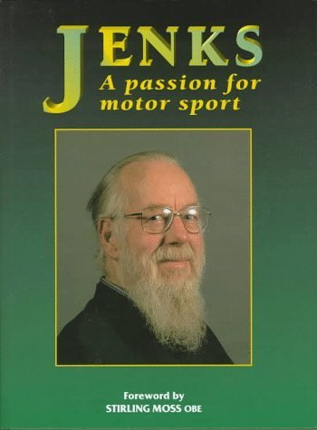 Jenks: A Passion for Motor Sport by Stirling Moss (1997-06-04)