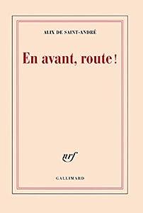 """Afficher """"En avant, route !"""""""