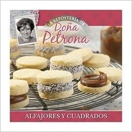 Do?a Petrona Coleccion Reposteria - 8/Alfajores Y Cuadrados: Amazon.es: Libros