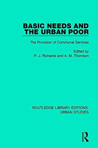 Basic Needs and the Urban Poor: The Provision of Communal Services