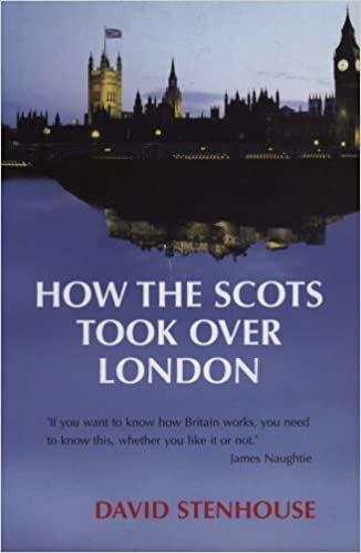 Public domain audiobooks for download How The Scots Took Over London PDF by David Stenhouse