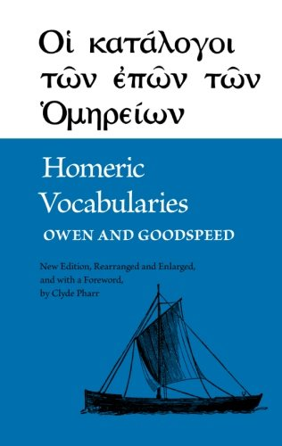 Homeric Vocabularies: Greek and English Word-Lists for the Study of Homer from Brand: University of Oklahoma Press