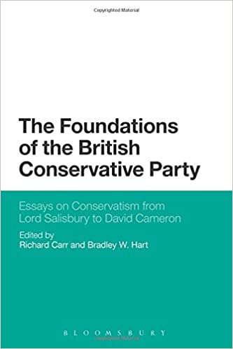 The Foundations of the British Conservative Party: Essays on