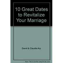 10 Great Dates to Revitalize Your Marriage