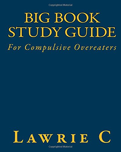 Big Book Study Guide: For Compulsive Overeaters