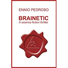 BRAINETIC: A Science-Fiction Thriller
