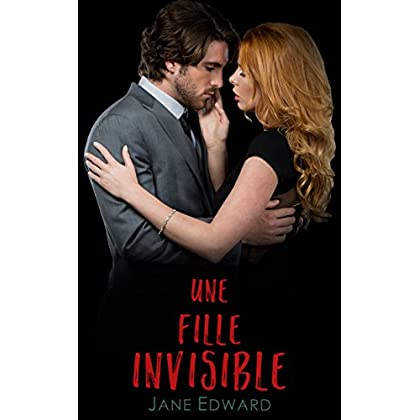 Une fille invisible (French Edition)