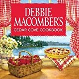 Debbie Macomber's Cedar Cove Cookbook (Hardcover)--by Debbie Macomber [2013 Edition]