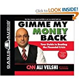 Gimme My Money Back: Your Guide to Beating the Financial Crisis [Audiobook, Cd, Unabridged] [Audio Cd]