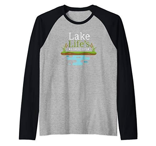 (Lake Life's A Great Life Lake House Lake Life Raglan Baseball Tee)