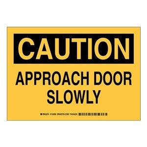 Black on Yellow 10 Width Brady 124653 Admittance Sign LegendApproach Door Slowly 7 Height