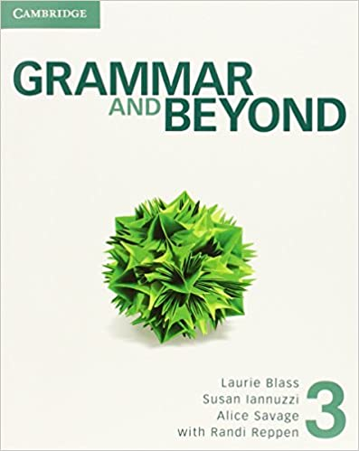 Grammar and beyond level 3 students book randi reppen laurie grammar and beyond level 3 students book randi reppen laurie blass susan iannuzzi alice savage 9780521142984 amazon books fandeluxe Choice Image