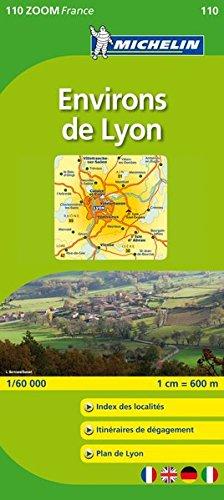 Michelin ZOOM Lyon Environs de Lyon Map 110 (1:100K (Maps/Zoom (Michelin)) (French Edition)