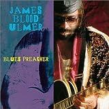 Blues Preacher by James Blood Ulmer (2000-04-11?