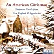 An American Christmas: Shapenote Carols from England & Appalachia