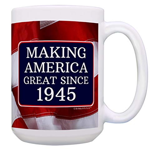 Making America Great Since 1945 Coffee Mug
