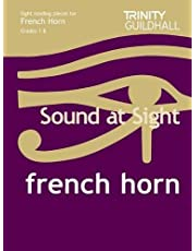 Sound At Sight French Horn (Grades 1-8)