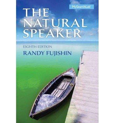 [(The Natural Speaker)] [Author: Randy Fujishin] published on (January, 2014)