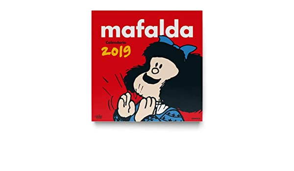 Mafalda 2019 Calendario de pared (Spanish Edition): Quino ...