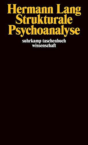 Strukturale Psychoanalyse (suhrkamp taschenbuch wissenschaft)