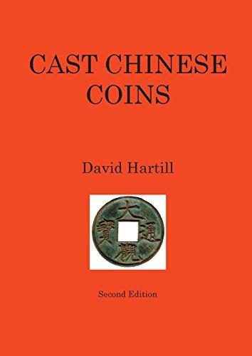 Cast Chinese Coins Second Edition [Hartill, David] (Tapa Blanda)