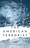 The American Terrorist (American Terrorist Series Book 1)