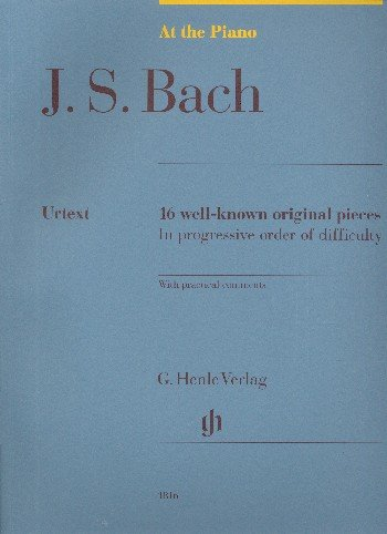 Bach: At the Piano (16 Well-Known Original Pieces) pdf epub