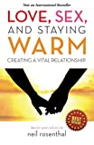 Love, Sex and Staying Warm: Creating a Vital Relationship
