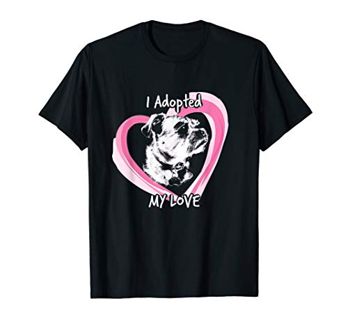 I Adopted My Love Dog and Pup Tshirt for Men and ()
