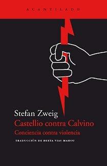 Castellio contra Calvino par Zweig