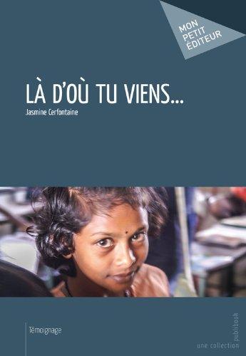 Là doù tu viens... (MON PETIT EDITE) (French Edition)