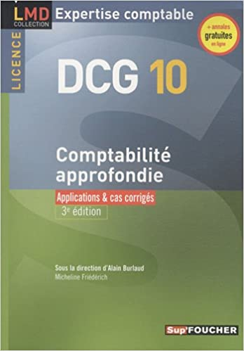 Lire un Comptabilité approfondie DCG 10 : Applications & cas corrigés pdf, epub ebook
