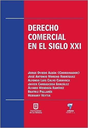 Amazon.com: Derecho Comercial En El Siglo XXI (Spanish ...
