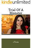 Trial of a Monster