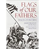 [ Flags of Our Fathers: Heroes of Iwo Jima By Bradley, James ( Author ) Paperback 2003 ]