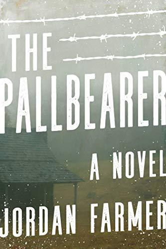 The Pallbearer: A Novel