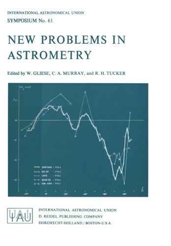 New Problems in Astrometry (International Astronomical Union Symposia)