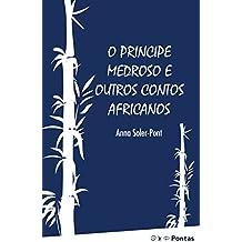O príncipe medroso e outros contos africanos