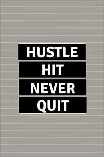 Amazoncom Hustle Hit Never Quit Black White Gray Stripe Sports