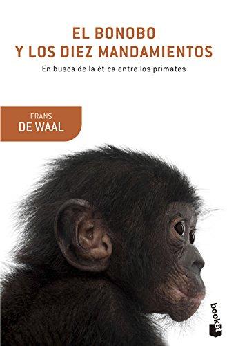 Descargar Libro El Bonobo Y Los Diez Mandamientos De Frans Frans De Waal
