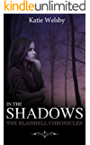 In the Shadows (The Blaisdell Chronicles Book 1)