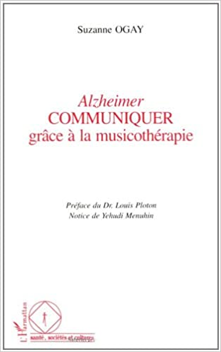 Téléchargement Alzheimer - Communiquer grace a la musicotherapie epub pdf
