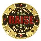 You Gotta Raise Poker Guard